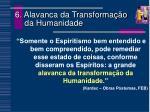 6 alavanca da transforma o da humanidade