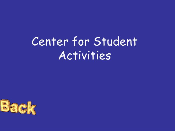 Center for Student Activities