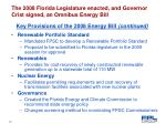 the 2008 florida legislature enacted and governor crist signed an omnibus energy bill1
