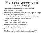 what is out of your control that affects timing