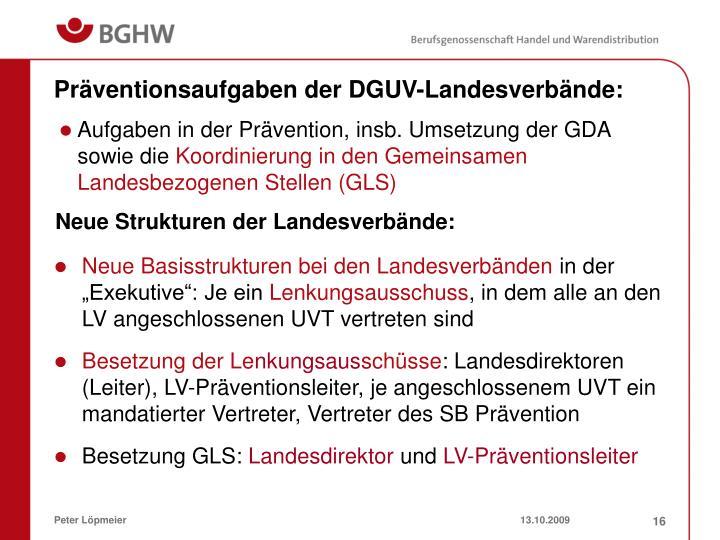 Präventionsaufgaben der DGUV-Landesverbände: