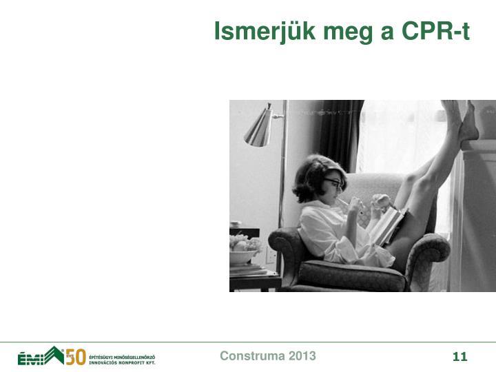 Ismerjük meg a CPR-t