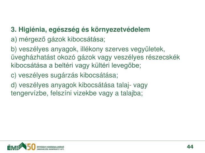 3. Higiénia, egészség és környezetvédelem