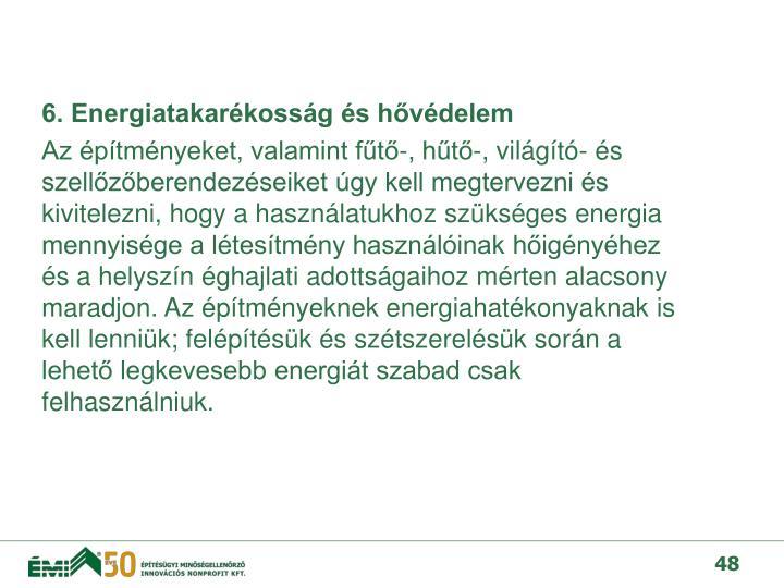 6. Energiatakarékosság és hővédelem