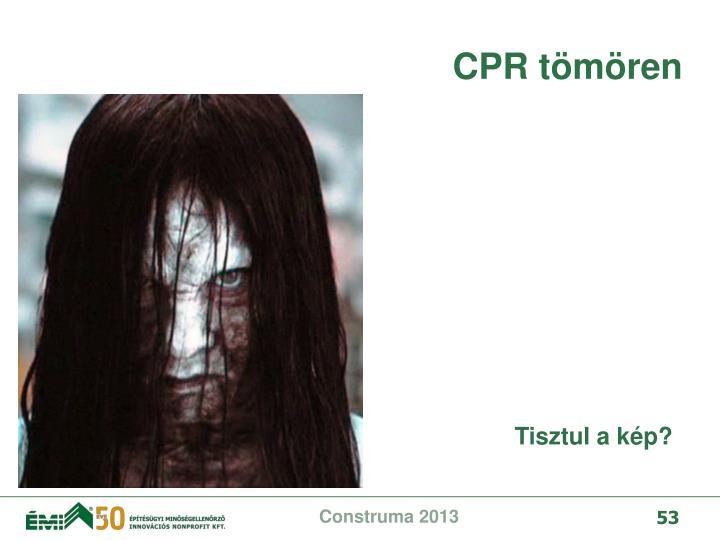 CPR tömören