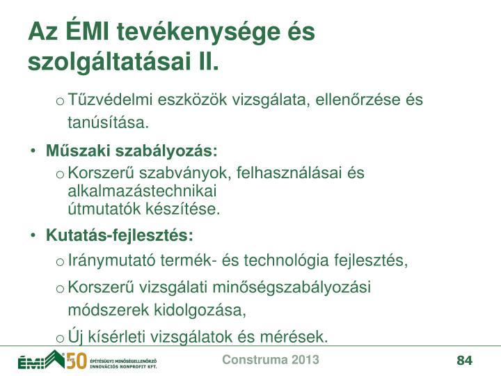 Az ÉMI tevékenysége és szolgáltatásai II.
