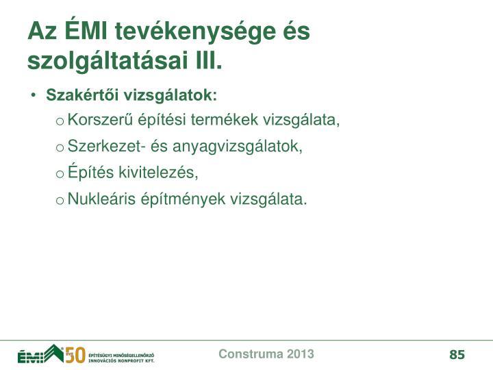 Az ÉMI tevékenysége és szolgáltatásai III.