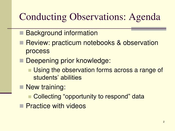 Conducting observations agenda