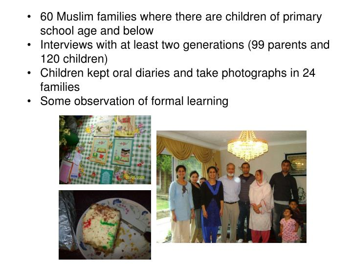 60 Muslim families where there are children of primary school age and below