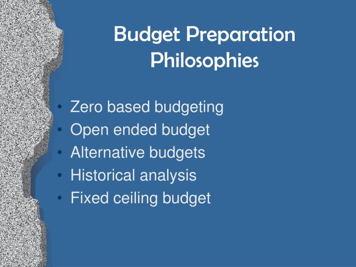 Budget Preparation Philosophies