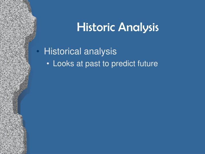 Historic Analysis
