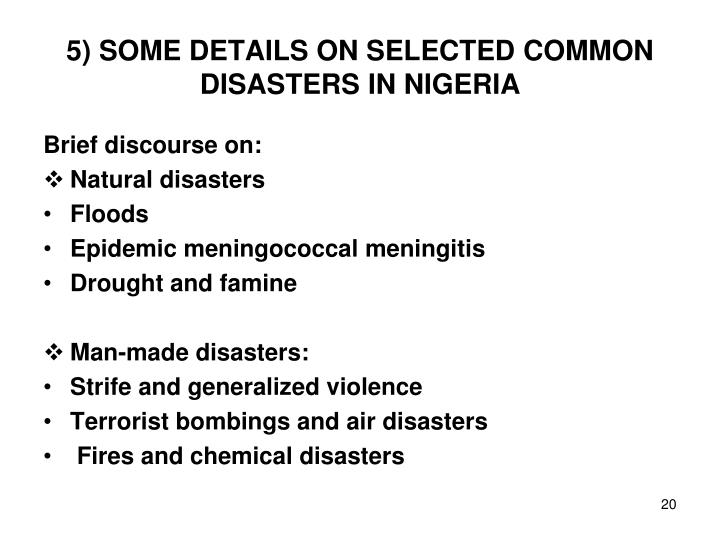 5) SOME DETAILS ON SELECTED COMMON DISASTERS IN NIGERIA