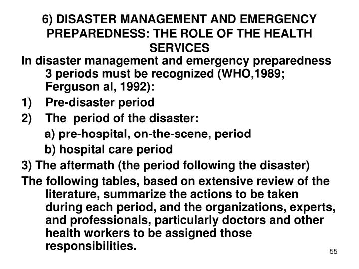 6) DISASTER MANAGEMENT AND EMERGENCY PREPAREDNESS: THE ROLE OF THE HEALTH SERVICES