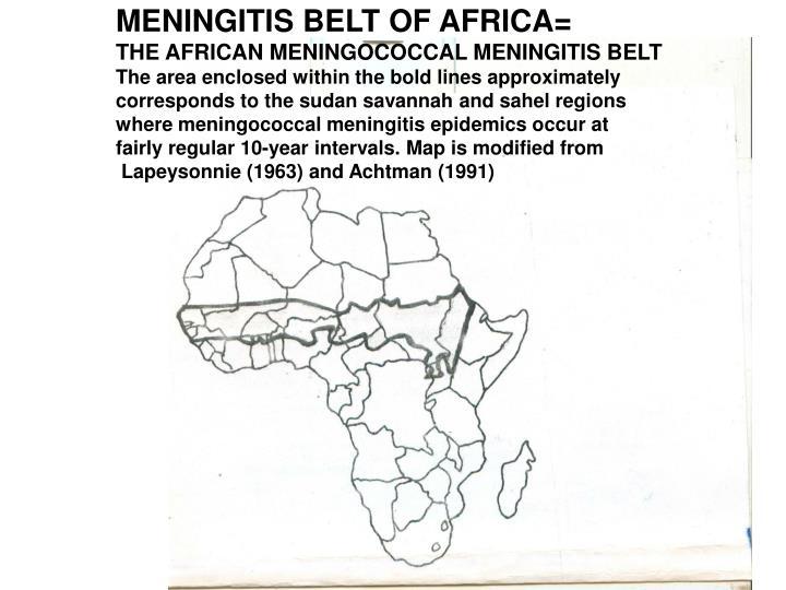 MENINGITIS BELT OF AFRICA=