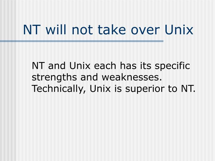 NT will not take over Unix