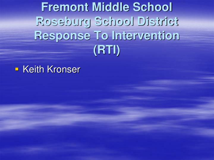 fremont middle school roseburg school district response to intervention rti n.