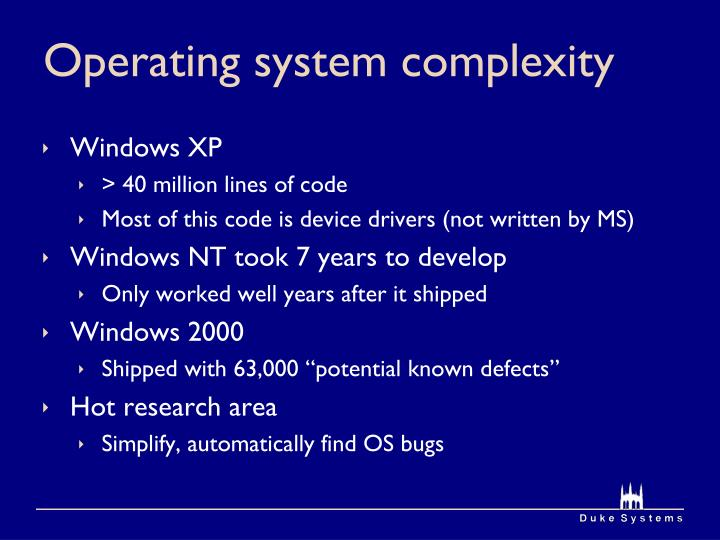Operating system complexity