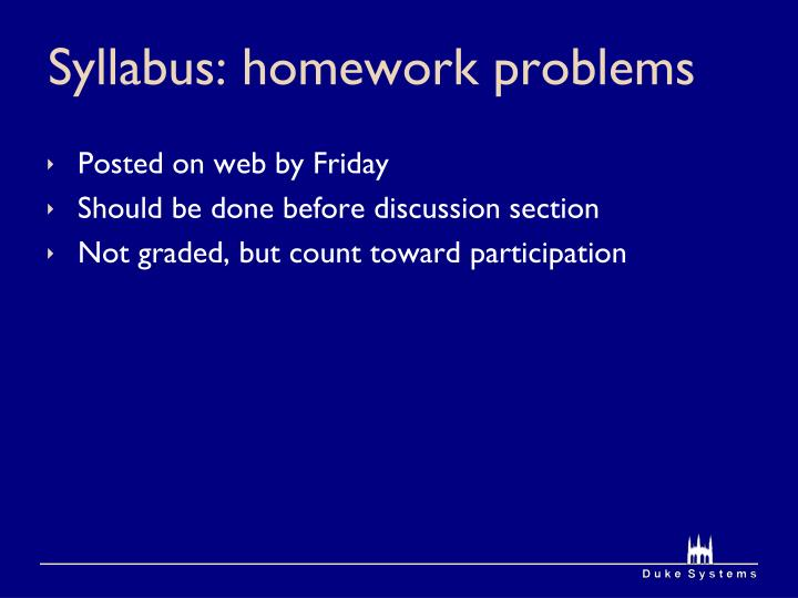 Syllabus: homework problems