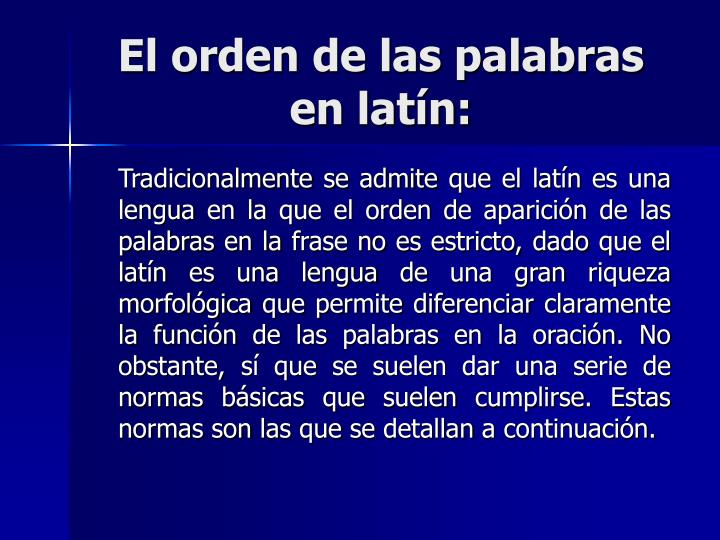 El orden de las palabras en latín: