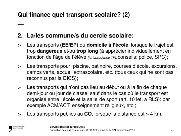 Qui finance quel transport scolaire? (2)