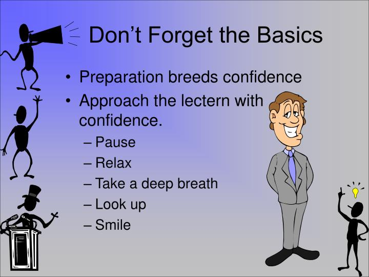 Don't Forget the Basics