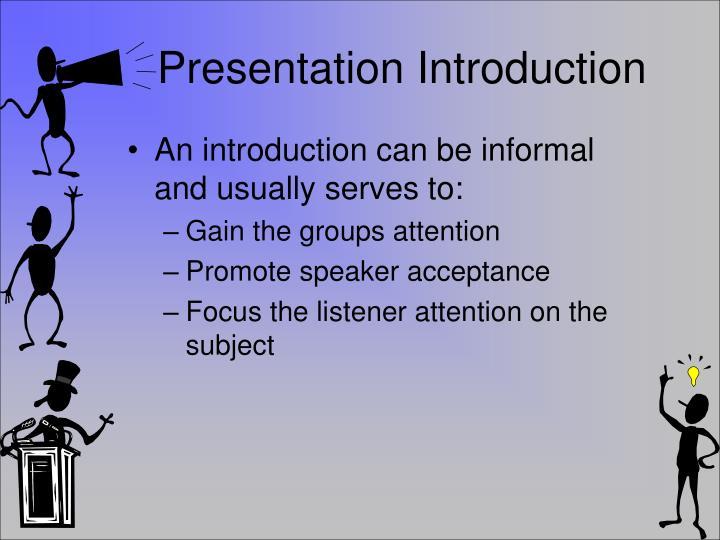Presentation Introduction