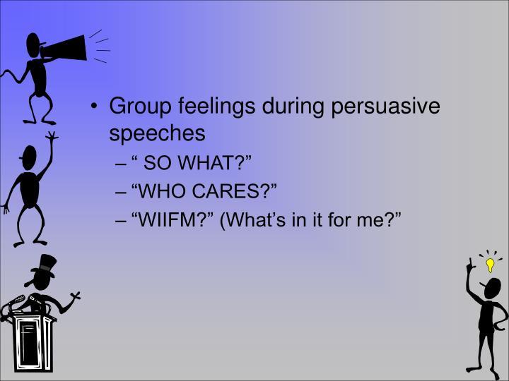 Group feelings during persuasive speeches