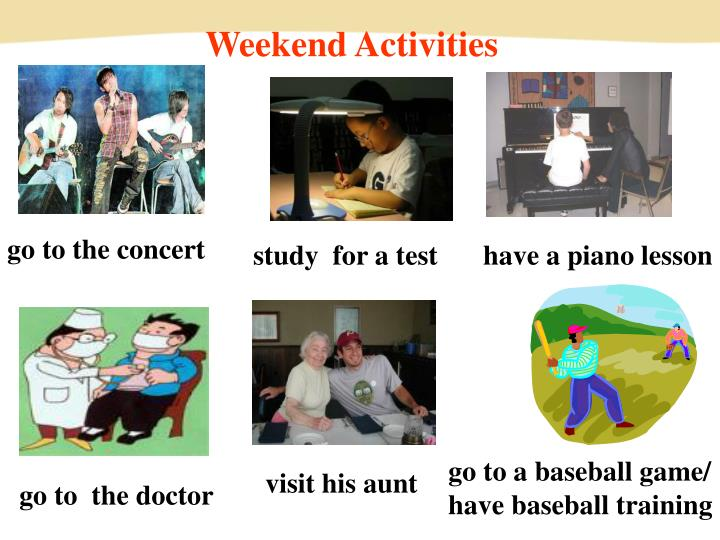 Weekend Activities