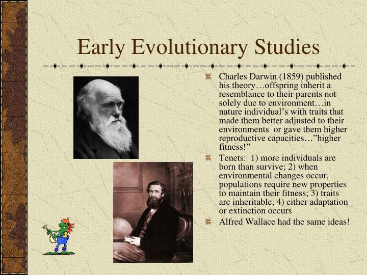 Early Evolutionary Studies
