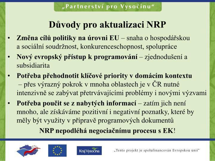 Důvody pro aktualizaci NRP