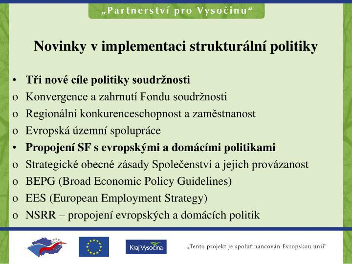 Novinky v implementaci strukturální politiky