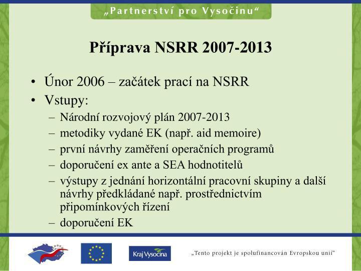 Příprava NSRR 2007-2013