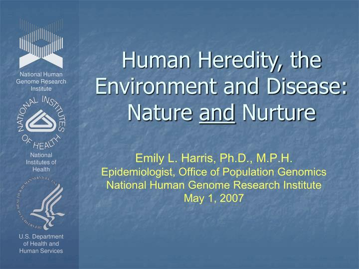 "heredity the environment and development 2 essay Aggressive behavior, heredity and environment essay - ""you are what you are because of heredity and environment"" personal development are influenced by a person's interactions with the physical and social environments."