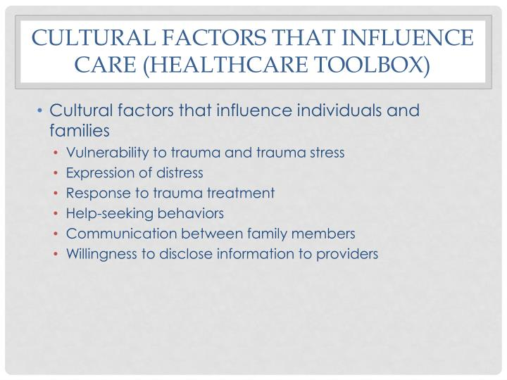 Cultural factors that influence care healthcare toolbox