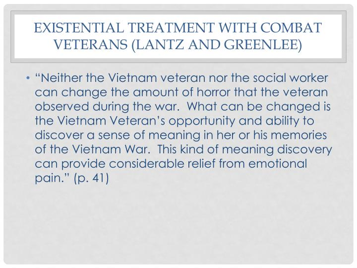 Existential treatment with combat veterans (