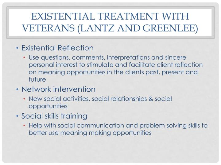 Existential Treatment with veterans (Lantz and