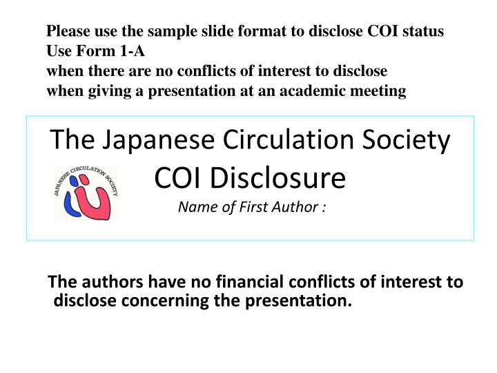 the japanese circulation society coi disclosure name of first author n.