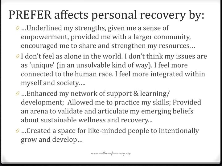 PREFER affects personal recovery by: