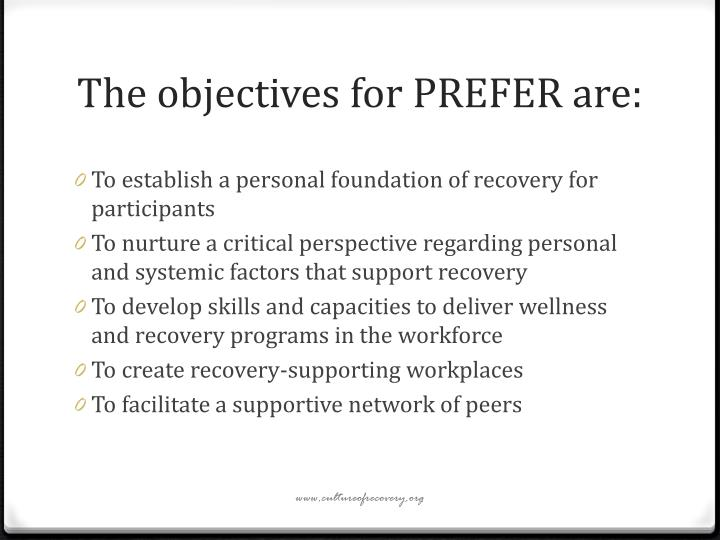 The objectives for prefer are
