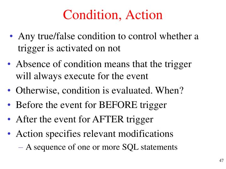 Condition, Action