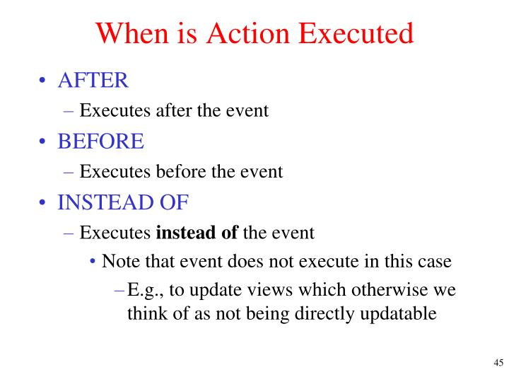 When is Action Executed