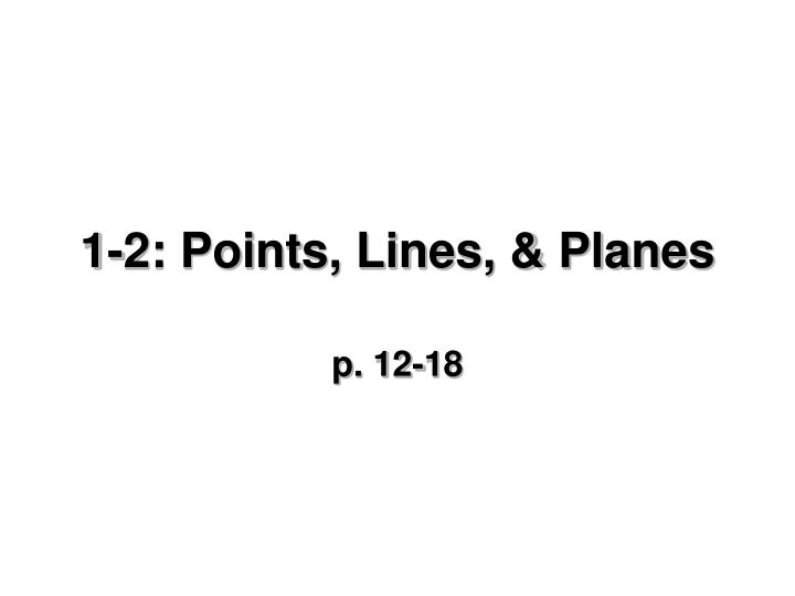 1 2 points lines planes n.