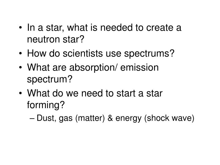 In a star, what is needed to create a neutron star?