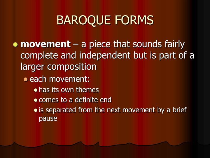 BAROQUE FORMS