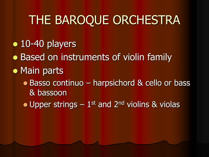 THE BAROQUE ORCHESTRA
