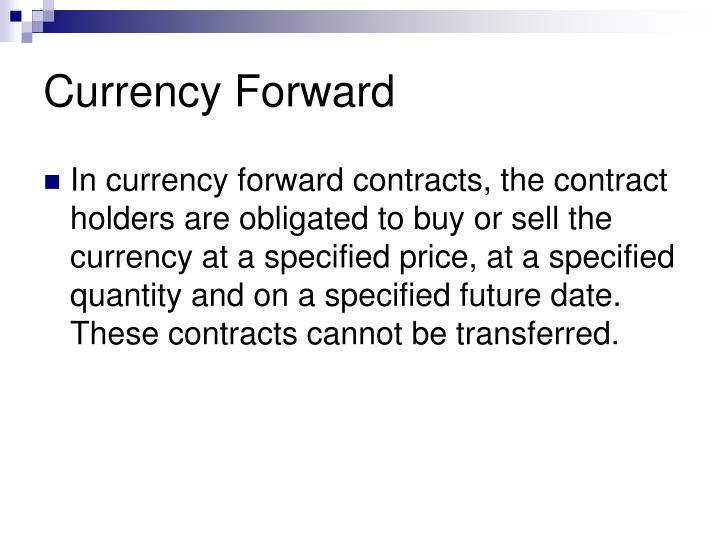 Currency forward