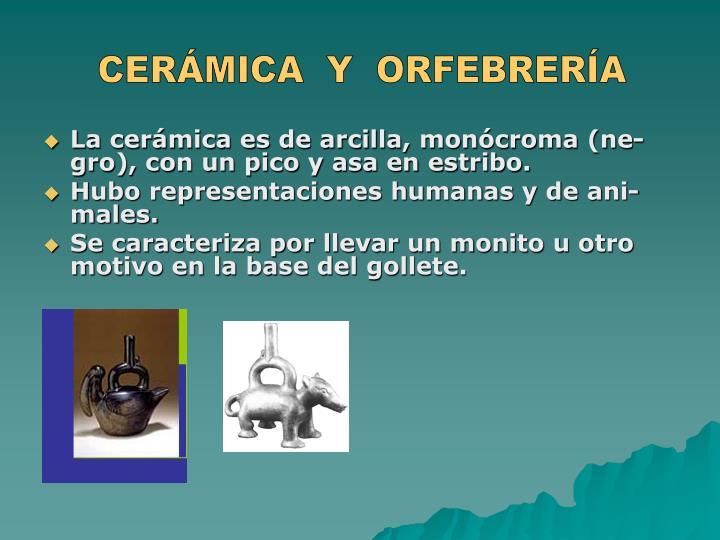 CERÁMICA  Y  ORFEBRERÍA