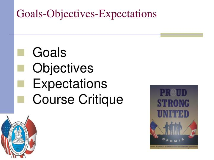 Goals objectives expectations