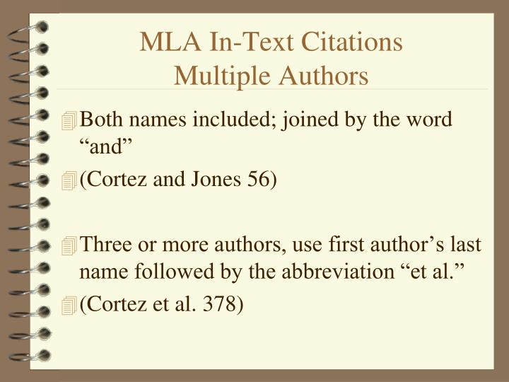 mla format internal citations Mla formatting and citations: what would the internal citations look like for the 3 sources: 1 (braun) 2 (elbaradei) 3 (oprah winfrey) if there is not an author, what comes first in the citation shortened title of the book and quotations around it what would the internal citation look if i got my.