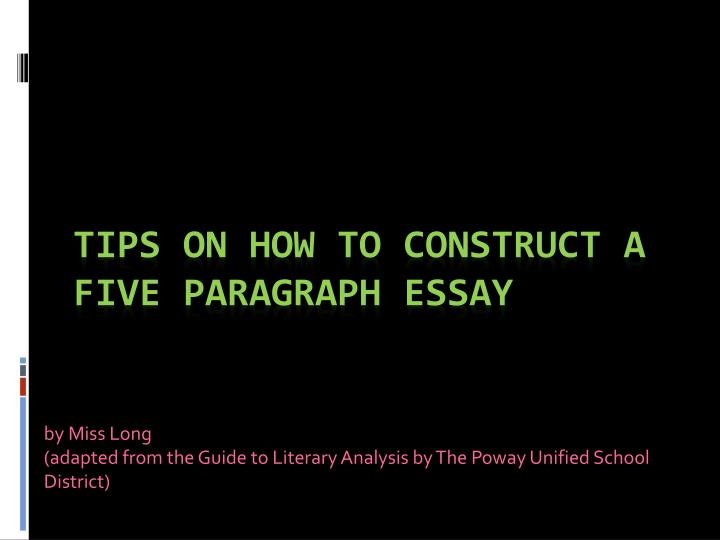 by miss long adapted from the guide to literary analysis by the poway unified school district n.